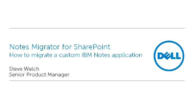 How to migrate a custom IBM Notes application with Notes Migrator for SharePoint