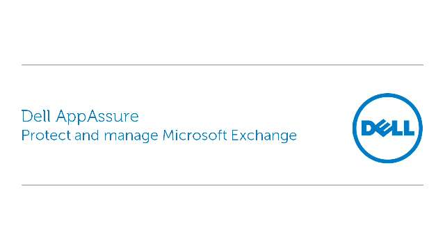 Protect and manage Microsoft Exchange with Dell AppAssure