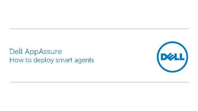 How to deploy Dell AppAssure smart agents