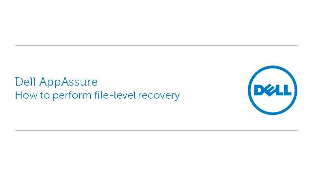 How to perform file-level recovery with Dell AppAssure