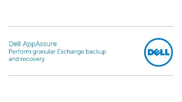 Perform granular Exchange backup and recovery with Dell AppAssure