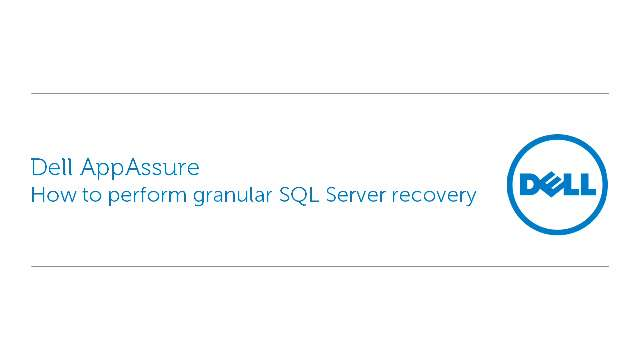 How to perform granular SQL Server recovery with Dell AppAssure