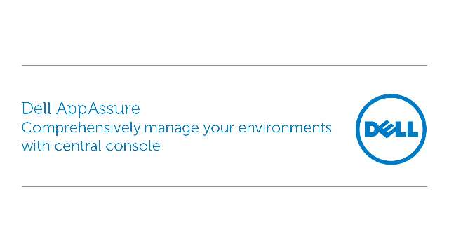 Comprehensively manage your environments with Dell AppAssure's central console