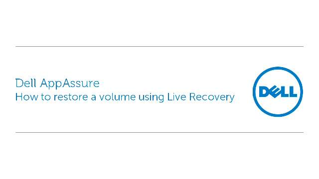 How to restore a volume using Dell Appassure's Live Recovery