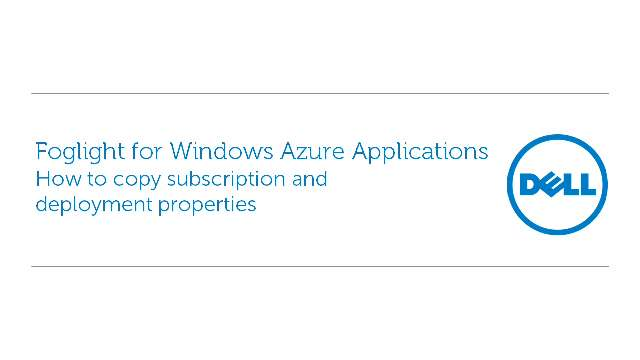 How to copy properties with Foglight for Windows Azure Applications