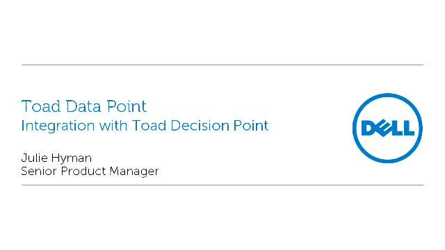 Toad Data Point's integration with Toad Decision Point