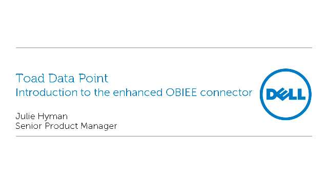 Introduction to the enhanced OBIEE connector in Toad Data Point