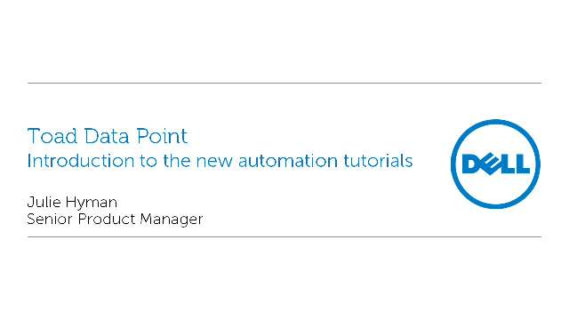 Introduction to new automation tutorials in Toad Data Point