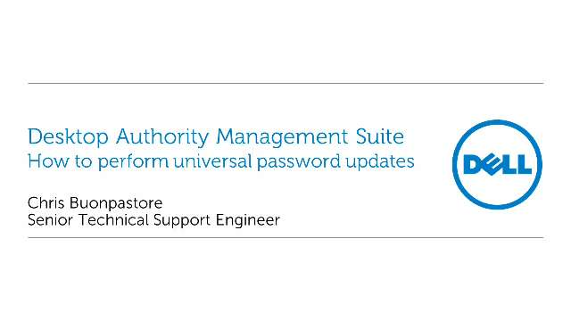 How to perform universal password updates in Desktop Authority Management Suite