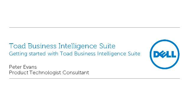 Getting started with Toad Business Intelligence Suite