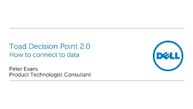 How to connect to data in Toad Decision Point 2.0