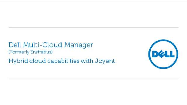 How to use Dell Multi-Cloud Manager's hybrid cloud capabilities with Joyent