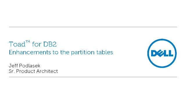 Enhancements to the partition tables in Toad for DB2