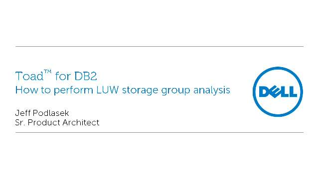 How to perform LUW storage group analysis with Toad for DB2