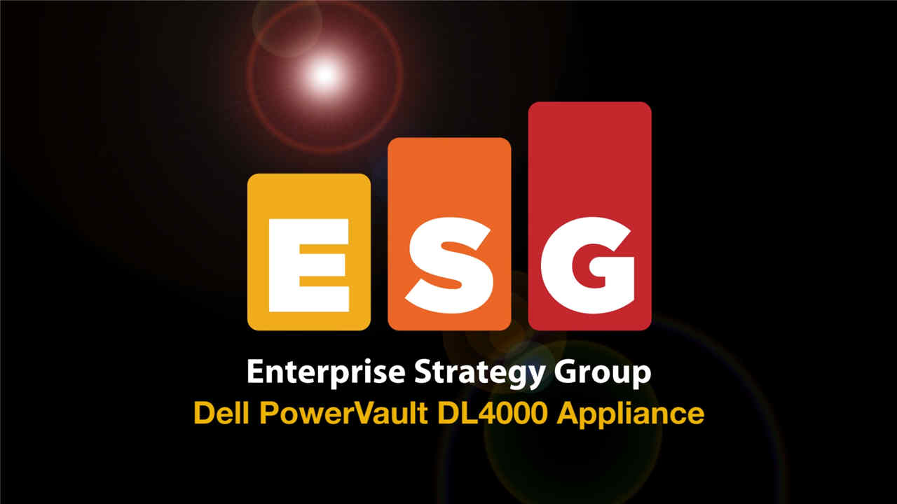 ESG Lab validation report - Dell PowerVault DL4000