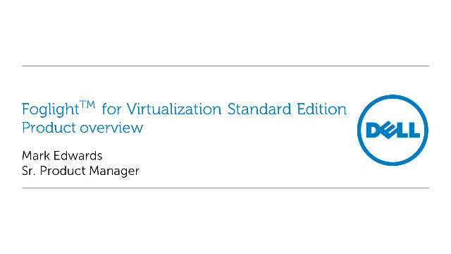 Overview of Foglight for Virtualization Standard Edition