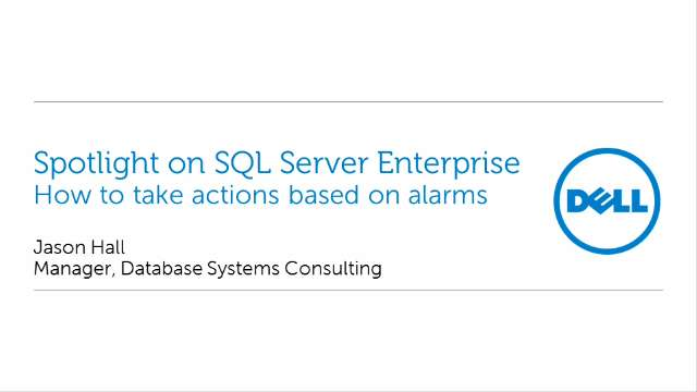 How to take actions based on Spotlight on SQL Server Enterprise alarms