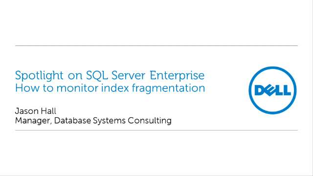 How to monitor index fragmentation in Spotlight on SQL Server Enterprise