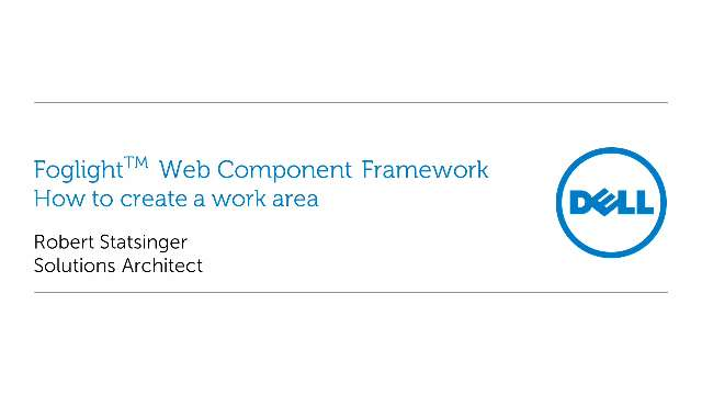 How to create a work area within the Foglight Web Component Framework