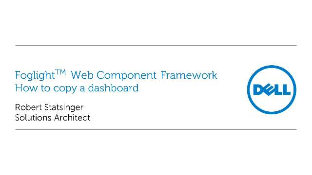 How to copy a dashboard within the Foglight Web Component Framework