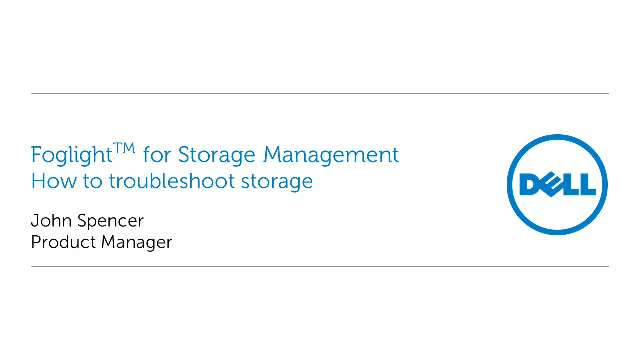 How to troubleshoot storage with Foglight for Storage Management