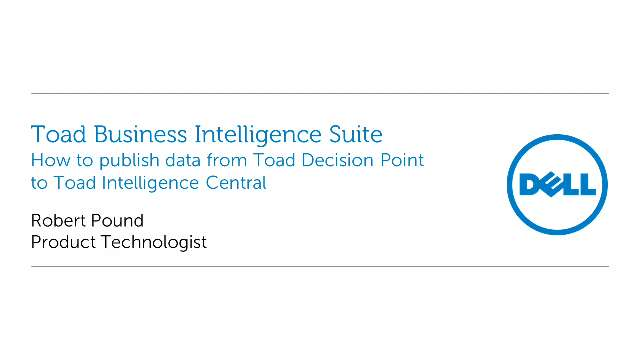 How to publish data from Toad Decision Point to Toad Intelligence Central