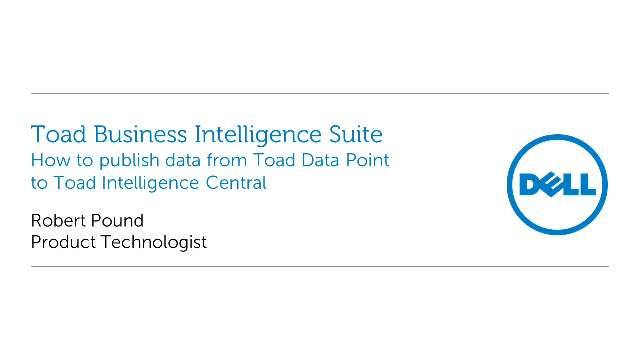 How to publish data from Toad Data Point to Toad Intelligence Central