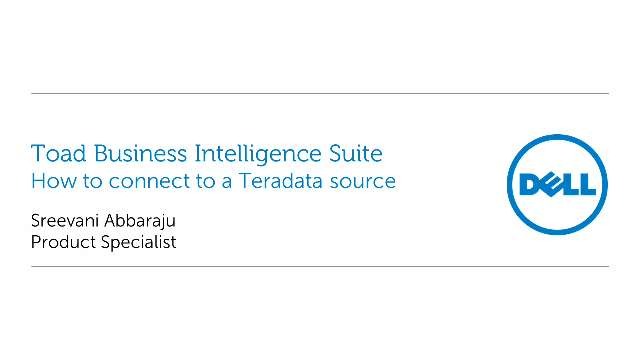 How to connect to a Teradata source with Toad Business Intelligence Suite