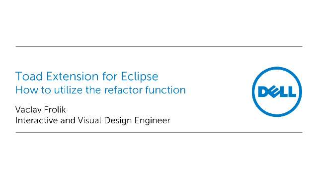 How to utilize the refactor function in Toad Extension for Eclipse