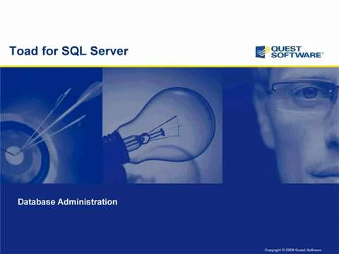 Toad for SQL Server - Database Administration