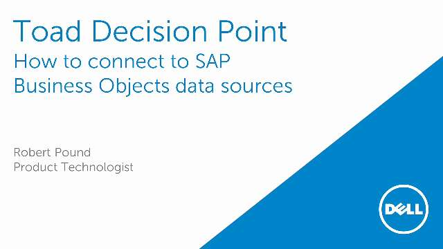 How to connect to SAP Business Objects data sources in Toad Decision Point