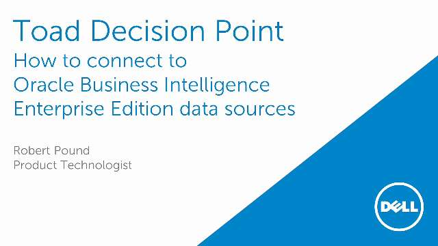 How to connect to Oracle Business Intelligence Enterprise Edition data sources in Toad Decision Point