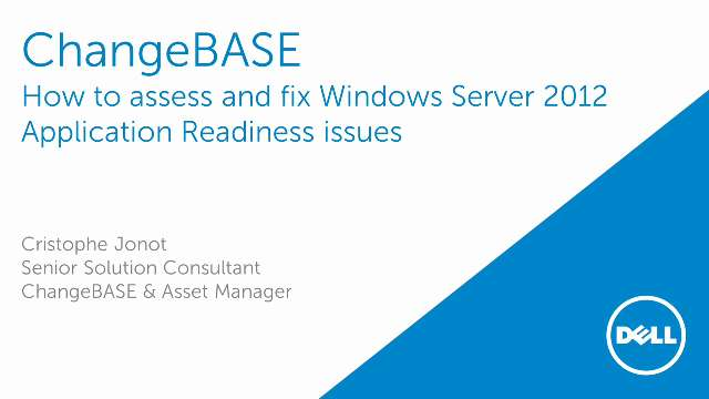 How to assess and fix Windows Server 2012 application readiness issues with ChangeBASE