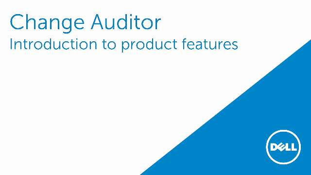 Introduction to Change Auditor