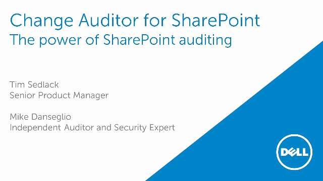 The Power of SharePoint Auditing with Change Auditor for SharePoint