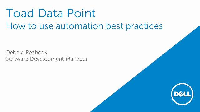 How to use automation best practices in Toad Data Point