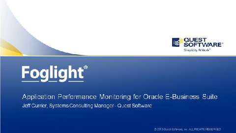 Application Performance Monitoring with Foglight for Oracle E-Business Suite