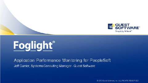 Foglight - Application Performance Monitoring for PeopleSoft