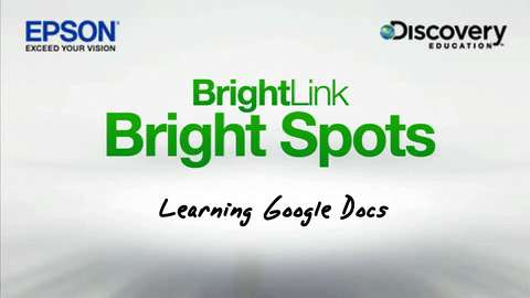 BrightLink Bright Spots - Learning Google Docs