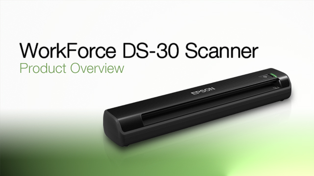 WorkForce DS-30 Portable Scanner Product Overview