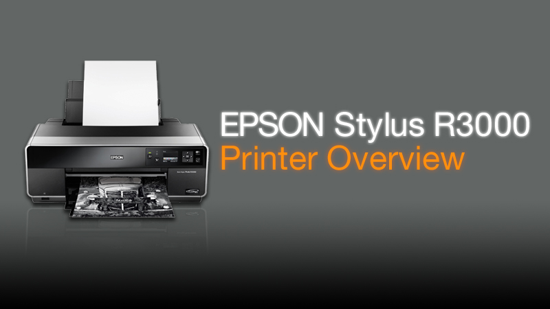 Epson Stylus Photo R3000 Inkjet Printer Overview