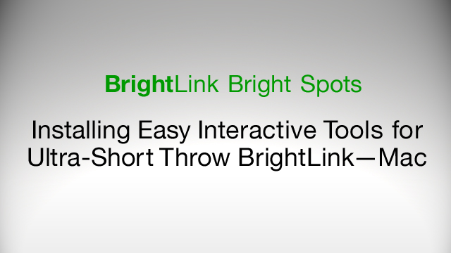 How to Download and Install Easy Interactive Tools for BrightLink 436Wi, 475Wi, 480i, 485Wi - Mac