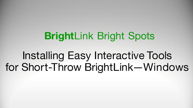 How to Download and Install Easy Interactive Tools for BrightLink 425Wi, 430i, 435Wi - Windows