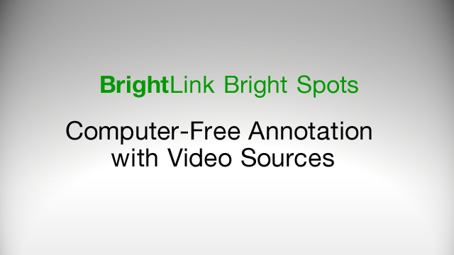 How to Use Computer-Free Annotation Over a Video Source Using BrightLink 436Wi, 475W, 480i, 485Wi