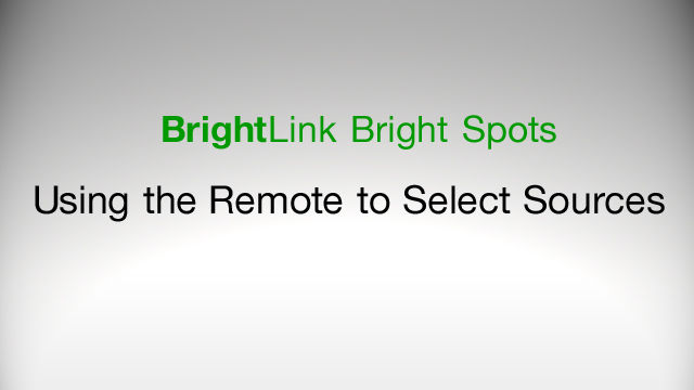 How to Select Image Souces Using the Remote Control for BrightLink Interactive Projectors