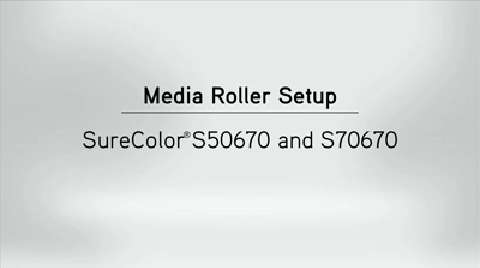 SureColor S50/S70 Media Roller Usage