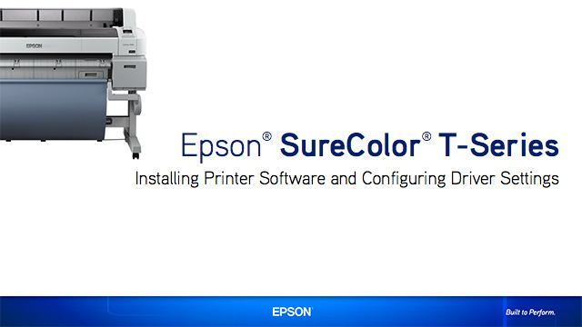 SureColor T-Series Software Installation and Driver Setup