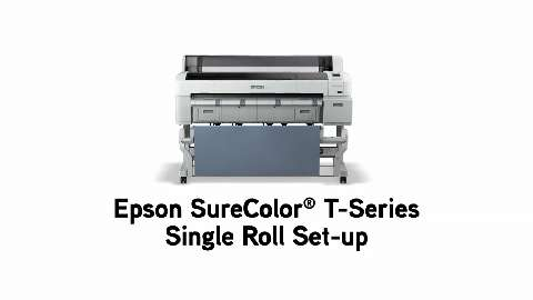 Epson SureColor T-Series Single Roll Setup
