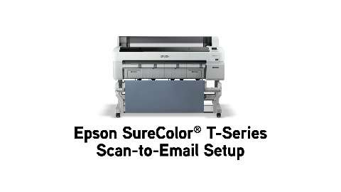 Epson SureColor T-Series Scan-to-Email Setup