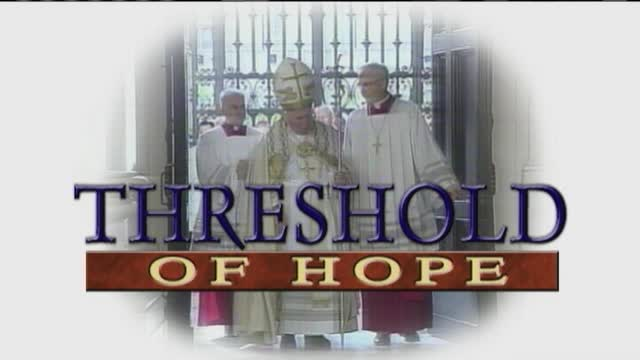 Threshold of Hope - Video 1